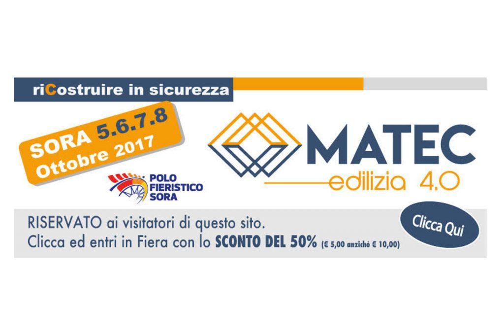 Biglietto Matec Edilizia 2017 Clicca sull'immagine per avere uno scoto del 50% sul biglietto d'ingresso